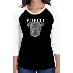 LA Pop Art Women's Raglan Baseball Word Art T-Shirt - Pitbull Face